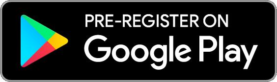 Pre-register on Google Play